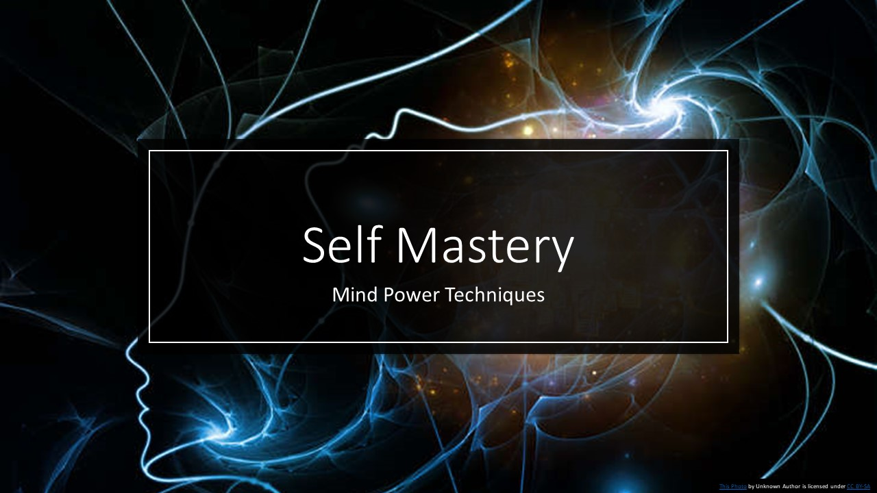 Mind Power Techniques For Self Mastery